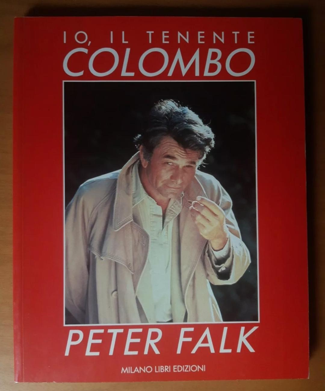 IO, IL TENENTE COLOMBO – ediz. Milano Libri 1986 ?️ libro introvabile