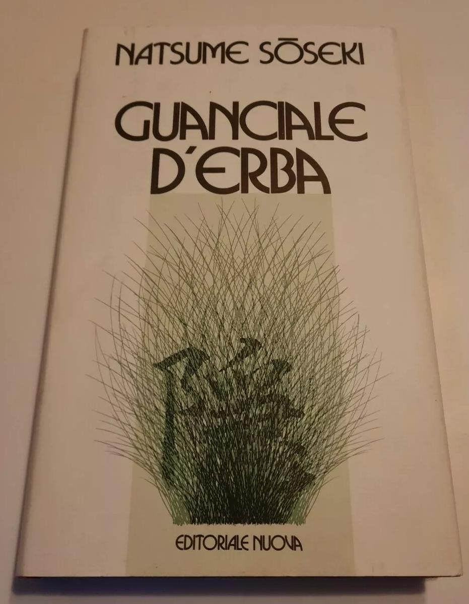 N. Soseki, 'Guanciale d'erba' (Milano: Ed. Nuova, 1983) (1a ed.)