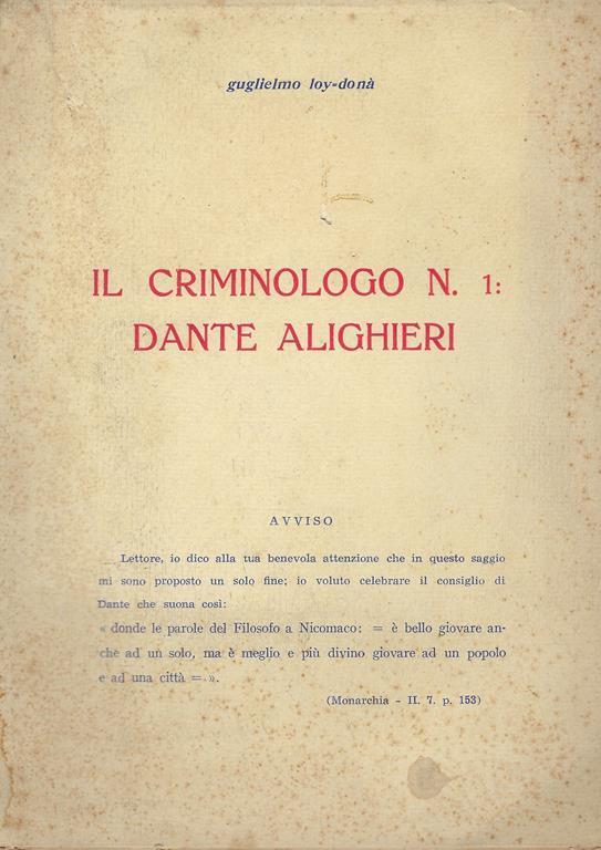 """Interessantissimo """"Il criminologo n. 1: Dante Alighieri"""" di Guglielmo Loy-Donà (1957)"""