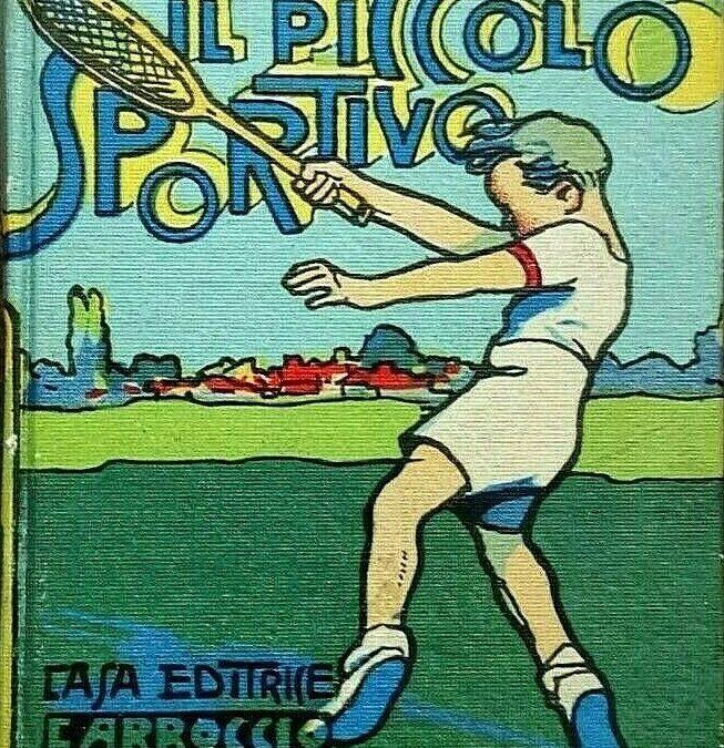 """""""Il piccolo sportivo"""" (Carroccio, 1934): un ambito pezzo raro della """"Bibliotechina Balilla"""""""