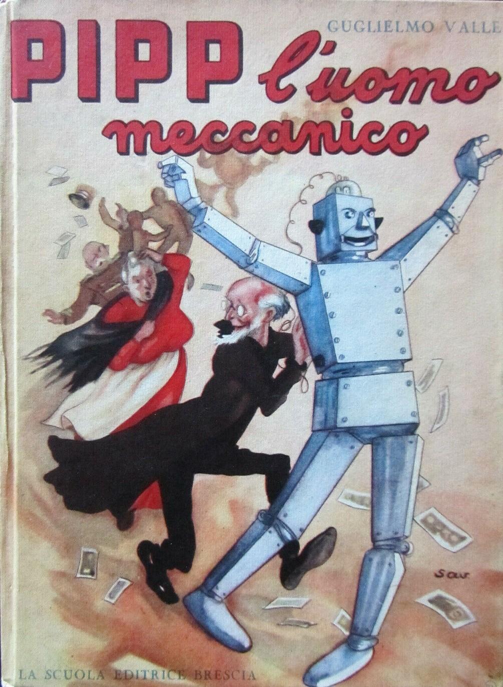 """Un classico della proto-fantascienza italiana: """"Pipp l'uomo meccanico"""" di Guglielmo Valle (1953)"""