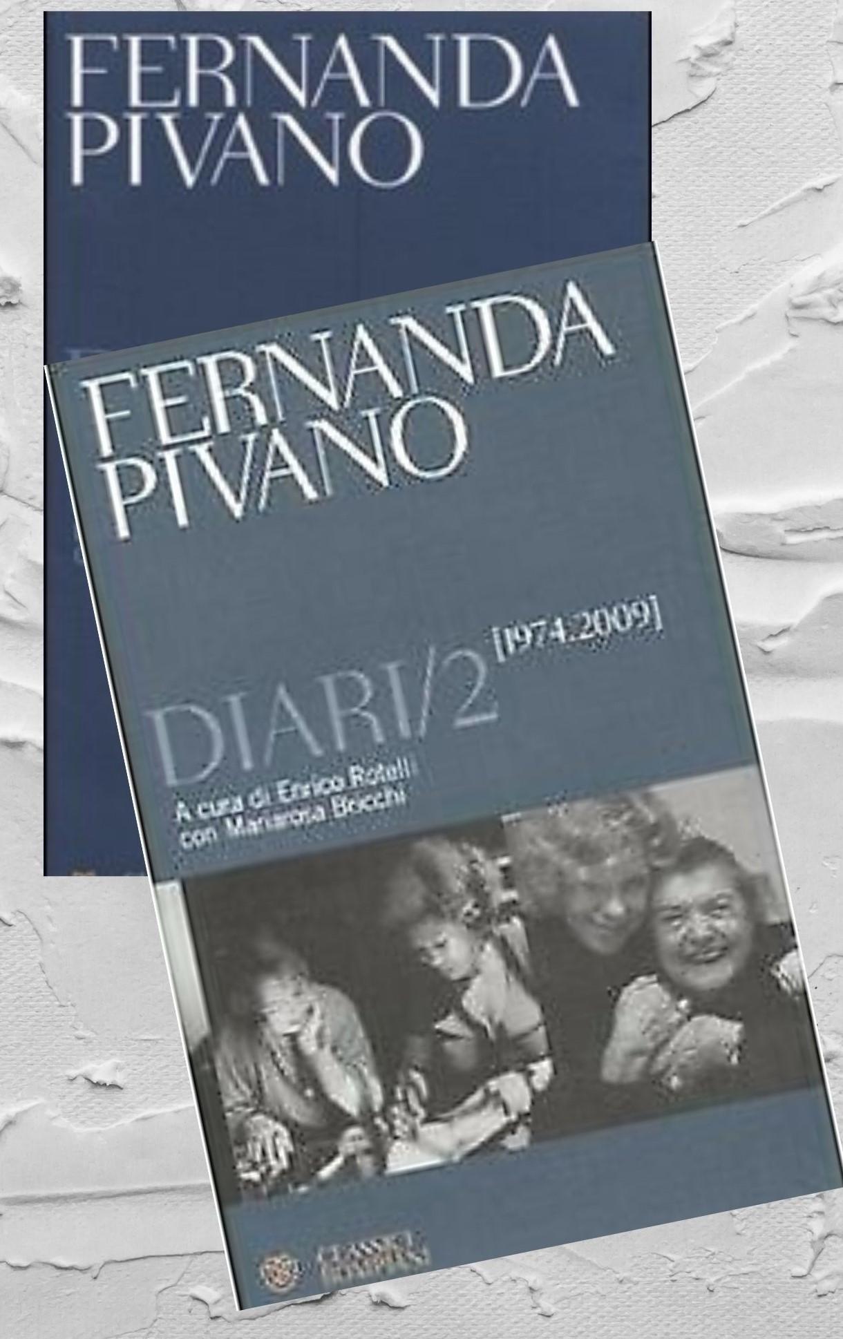 Quando a Porta Portese presi i due diari di Fernanda Pivano a 60 euro