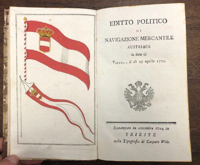 """Quando l'Austria aveva il mare: """"Editto politico di navigazione mercantile"""" (1804)"""