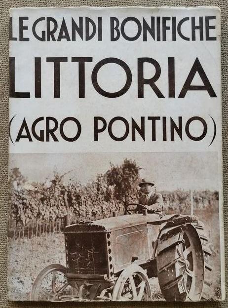 """Comincia l'asta del raro """"Le grandi bonifiche: Littoria (Agro Pontino)"""" monografia della Rassegna Mensile Illustrata"""