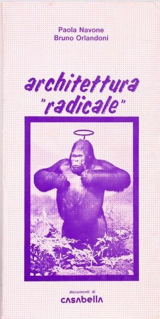 """Due copie in asta dell'ambito libro cult """"Architettura radicale"""" di Navone e Orlandoni (1974)"""