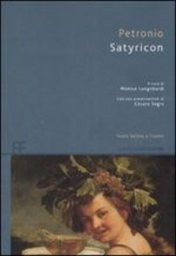 """Quando al mercatino te ne torni a casa con un """"Satyricon"""" di Gaio Petronio Arbitro"""