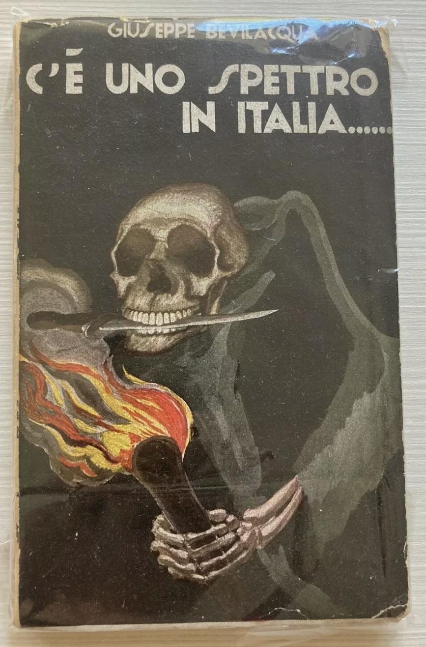 """""""C'è Uno Spettro In Italia"""", Giuseppe Bevilacqua, Rarissimo"""