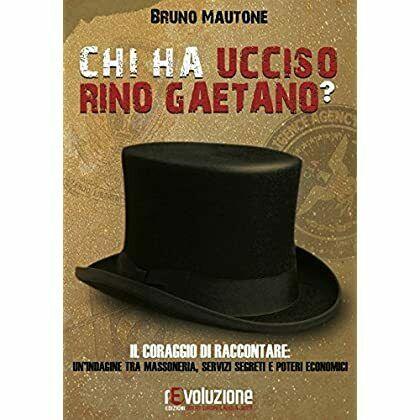 """""""Chi ha ucciso Rino Gaetano?"""" di Bruno Mautone: il libro più richiesto oggi su eBay"""
