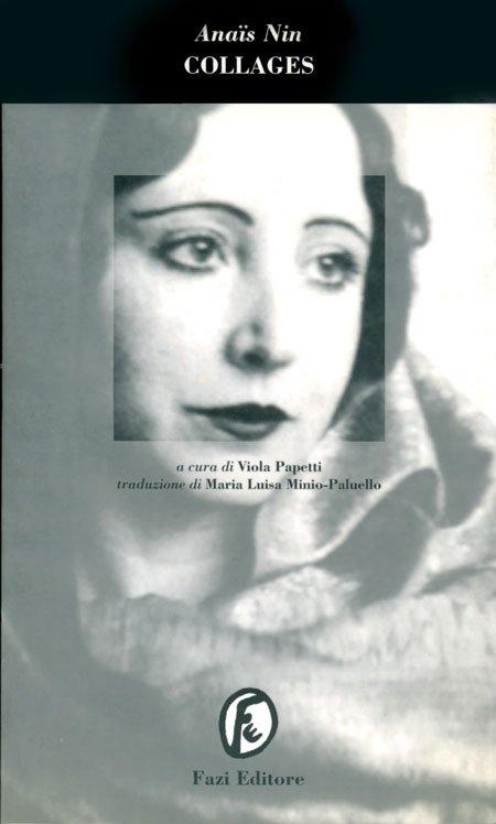 "I ""Collages"" di Anaïs Nin (Fazi, 1996) al mercatino"