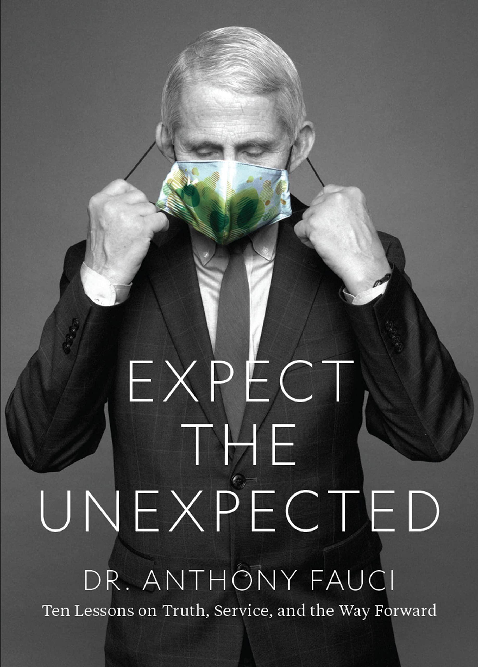 """Ritirato da Amazon e dagli altri siti di vendita """"Expect the Unexpected"""", il previsto libro di Anthony Fauci"""