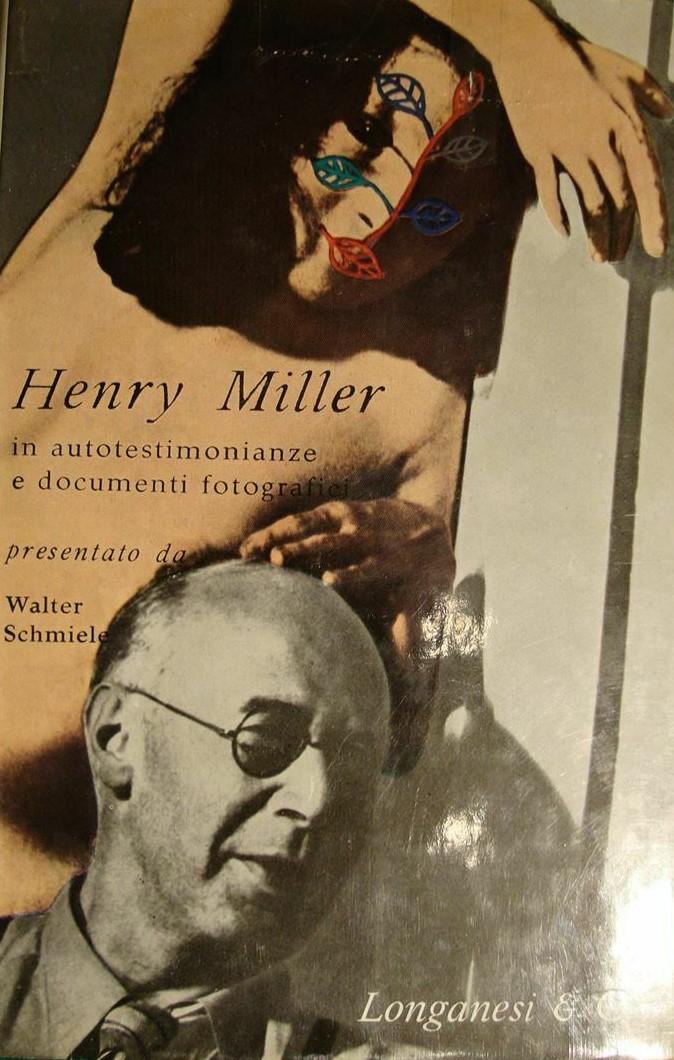 Ma chi era in realtà Henry Miller? E se la risposta a questa domanda fosse in un libro…?