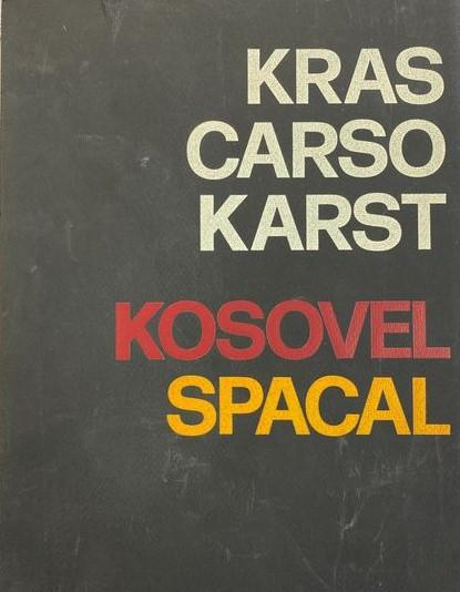 In asta un'opera d'arte: poesie di Srečko Kosovel e tavole di Lojze Spacal