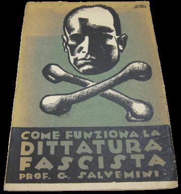 """""""Come funziona la dittatura fascista"""" di Gaetano Salvemini (New York, Il Martello, 1926): rarissimo!"""