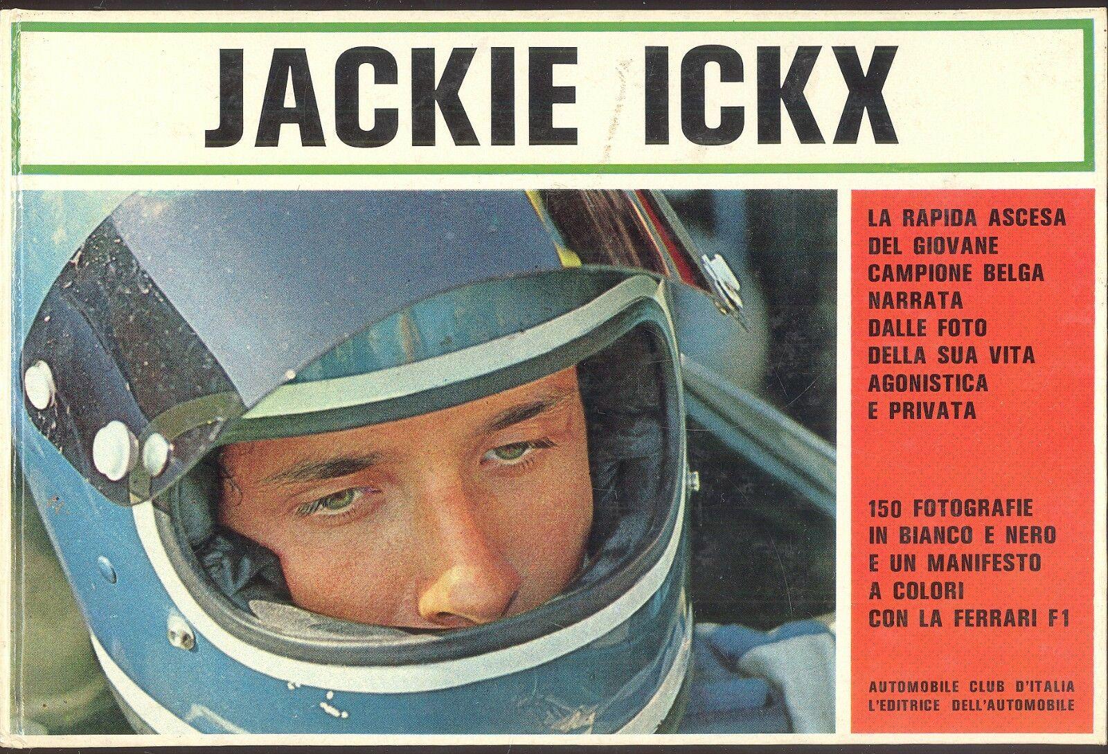 """Jackie Ickx"" di Nestola & Tommasi (L'editrice dell'automobile, 1970)"