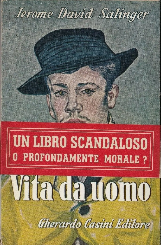 JEROME DAVID SALINGER, VITA DA UOMO, PRIMA EDIZIONE 1952, CONDIZIONI PERFETTE
