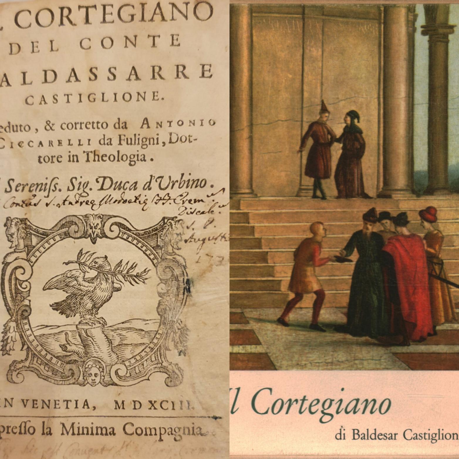 """""""Il libro del Cortegiano"""" di Baldassarre Castiglione: edizioni impensabili al mercatino…"""
