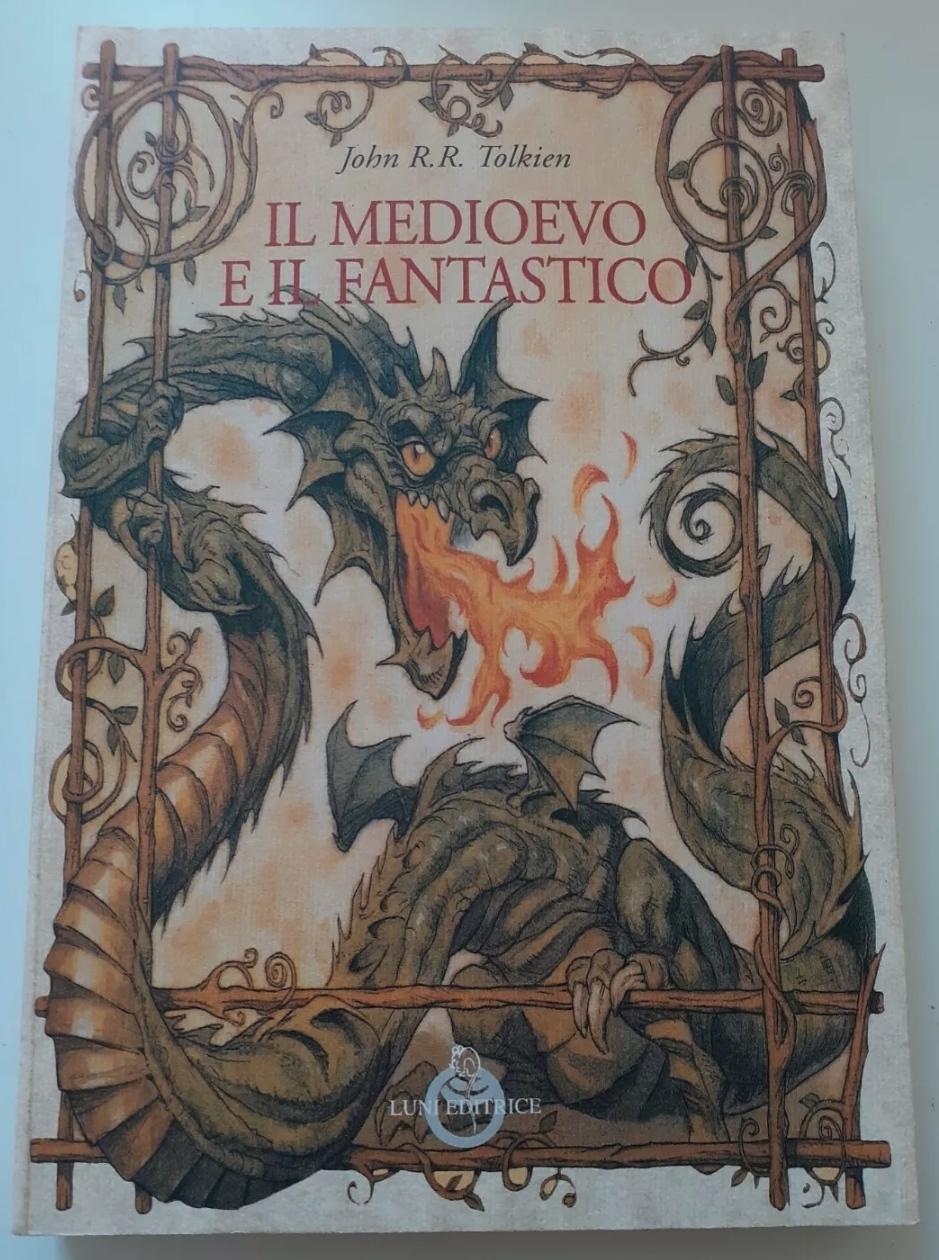 """John R. R. Tolkien """" IL MEDIOEVO E IL FANTASTICO """" 1° EDIZIONE 2000 – MOLTO RARO"""