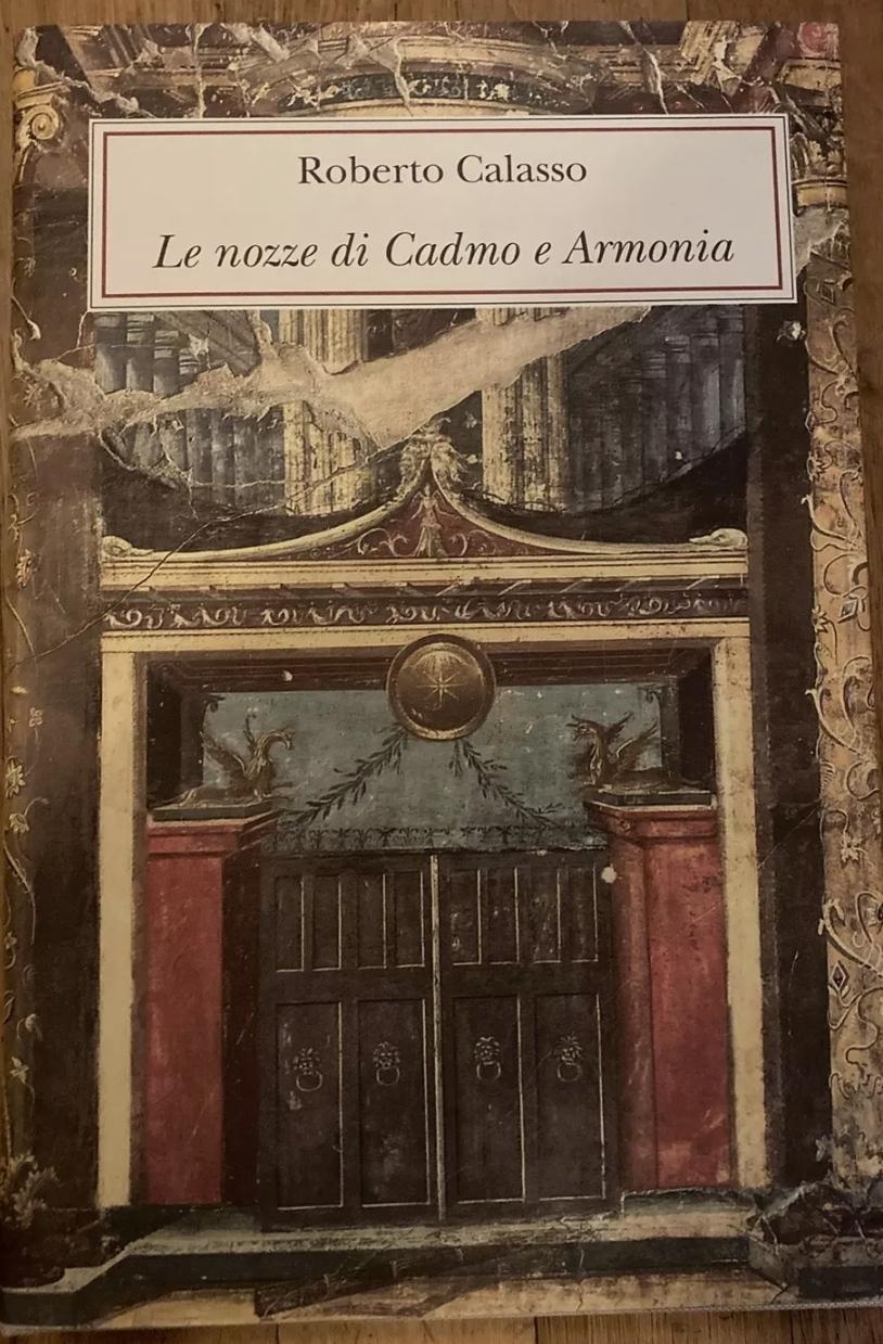 Le nozze di Cadmo e Armonia, Roberto Calasso, a 49 €