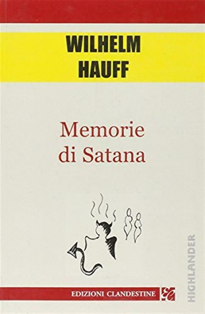 """""""Le memorie di Satana"""" di Wilhelm Hauff: un romanzo di genere fantastico da riscoprire?"""