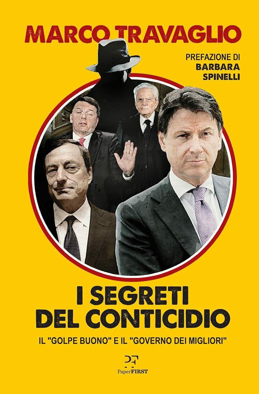 """""""I Segreti del Conticidio"""", l'ultima fatica editoriale di Marco Travaglio"""