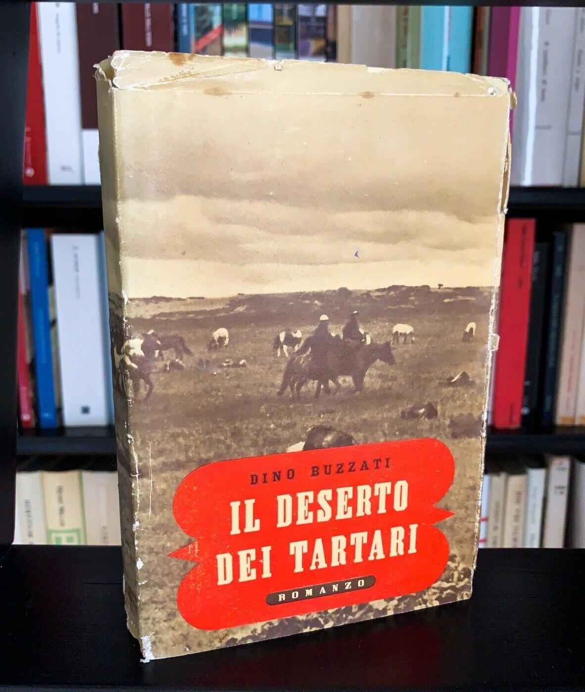 Dino Buzzati: Il deserto dei tartari – prima edizione assoluta (Rizzoli, 1940)