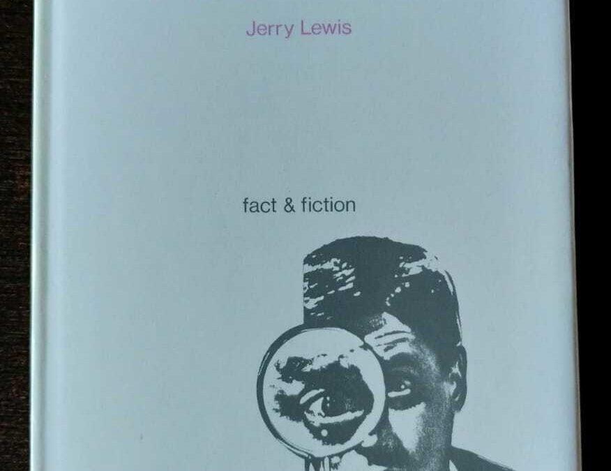 """""""Scusi dov'è il set?: confessioni di un film-maker"""" di Jerry Lewis (Arsenale, 1982): valutazioni stratosferiche per un libro mai più ristampato"""