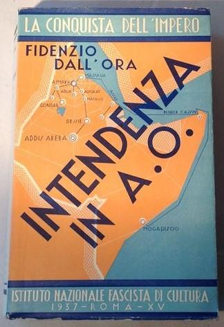 """""""Intendenza in Africa Orientale"""" di Fidenzio Dall'Ora (1937): raro saggio in asta"""