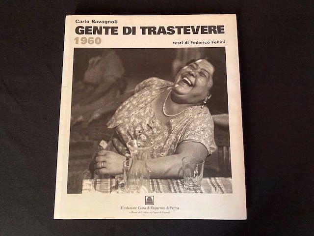 """""""Gente di Trastevere 1960"""": ristampa del capolavoro del fotoreporter Carlo Bavagnoli: rara quanto la prima edizione"""