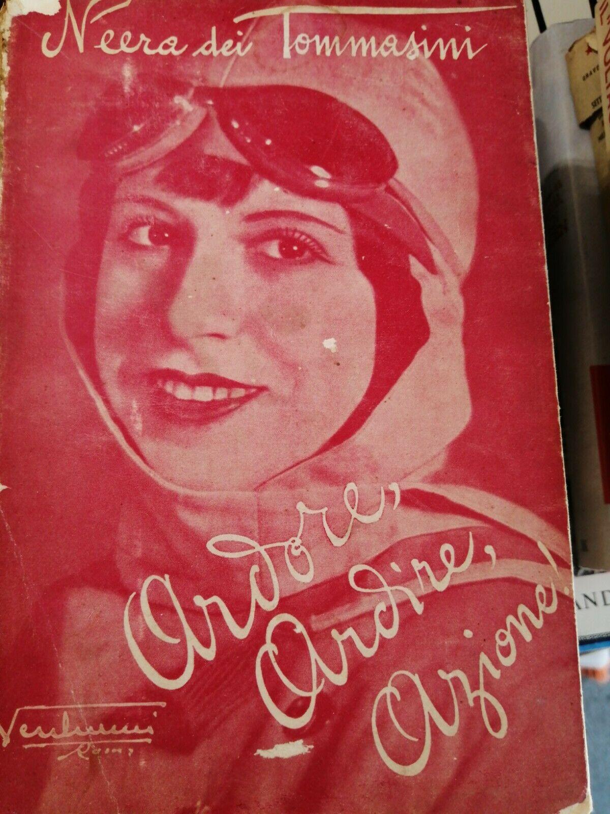 Ardore ardire azione di Neera dei Tommasini (1935)