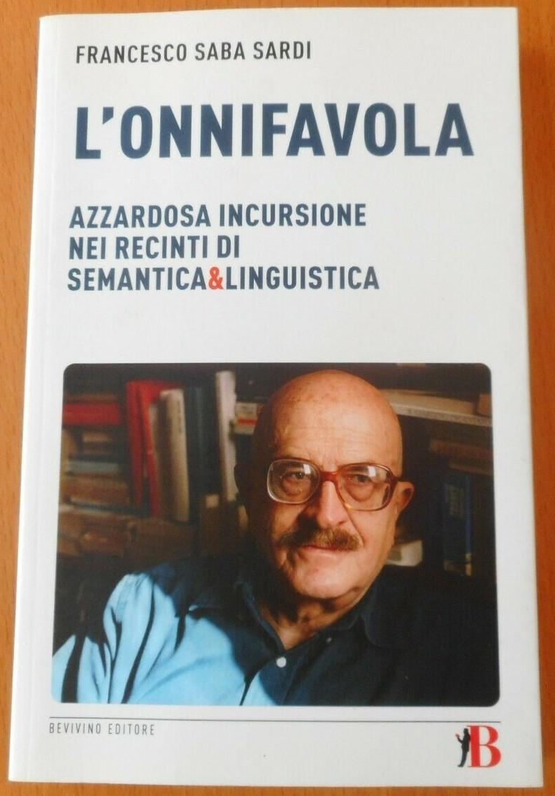 """L'onnifavola"" il libro cult di Francesco Saba Sardi (Bevivino, 2010) a 50 €"