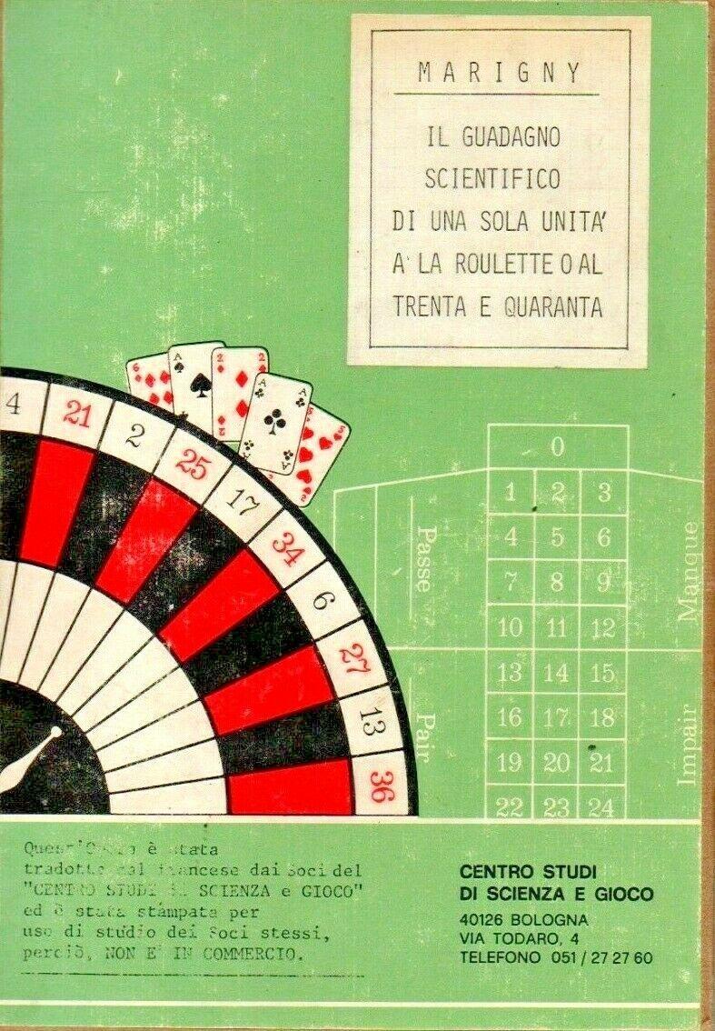 """Un'edizione unica in italiano: """"Il guadagno scientifico di una sola unità a la Roulette…"""" di Marigny de Grilleau"""