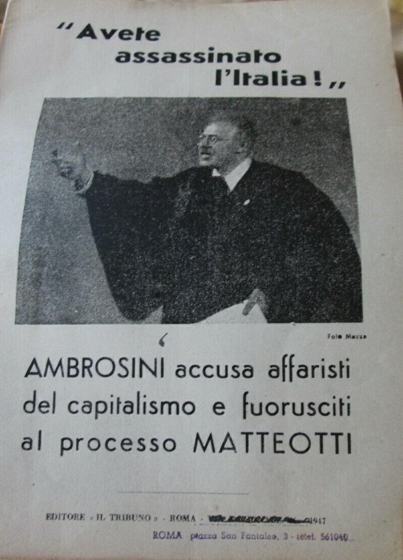 """""""Avete assassinato l'Italia"""": documento sul processo Matteotti (Il Tribuno, 1947)"""