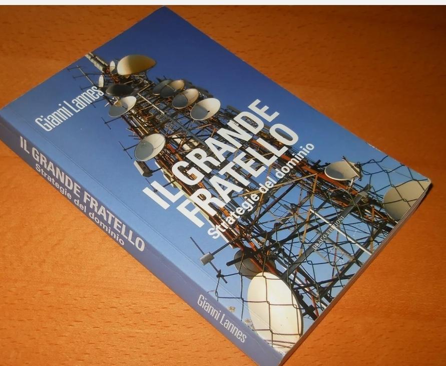 LANNES, Il grande fratello. Strategie del dominio – Draco edizioni, 2012