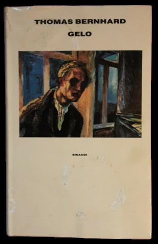 """""""Gelo"""" di Thomas Bernhard nella prima edizione italiana (Einaudi, 1986): una copia a un prezzo interessante"""